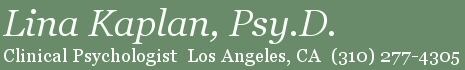 Los Angeles Clinical Psychologist | Psychotherapy | Dr. Lina Kaplan, Psy.D.